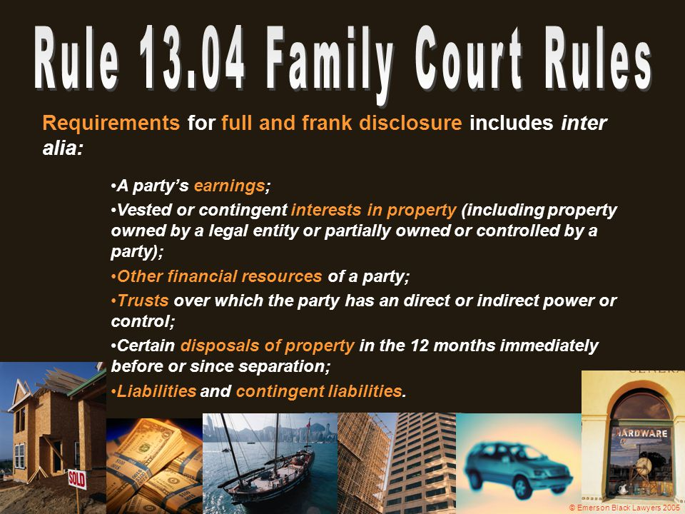 Rule 13.04 Family Court Rules
