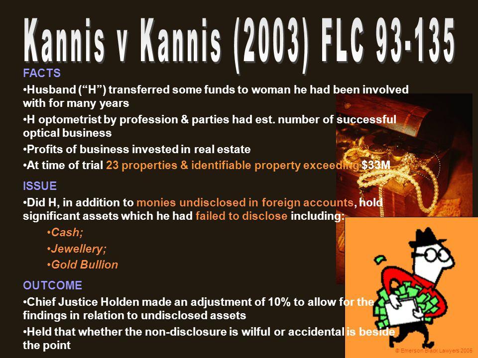 Kannis v Kannis (2003) FLC 93-135 FACTS