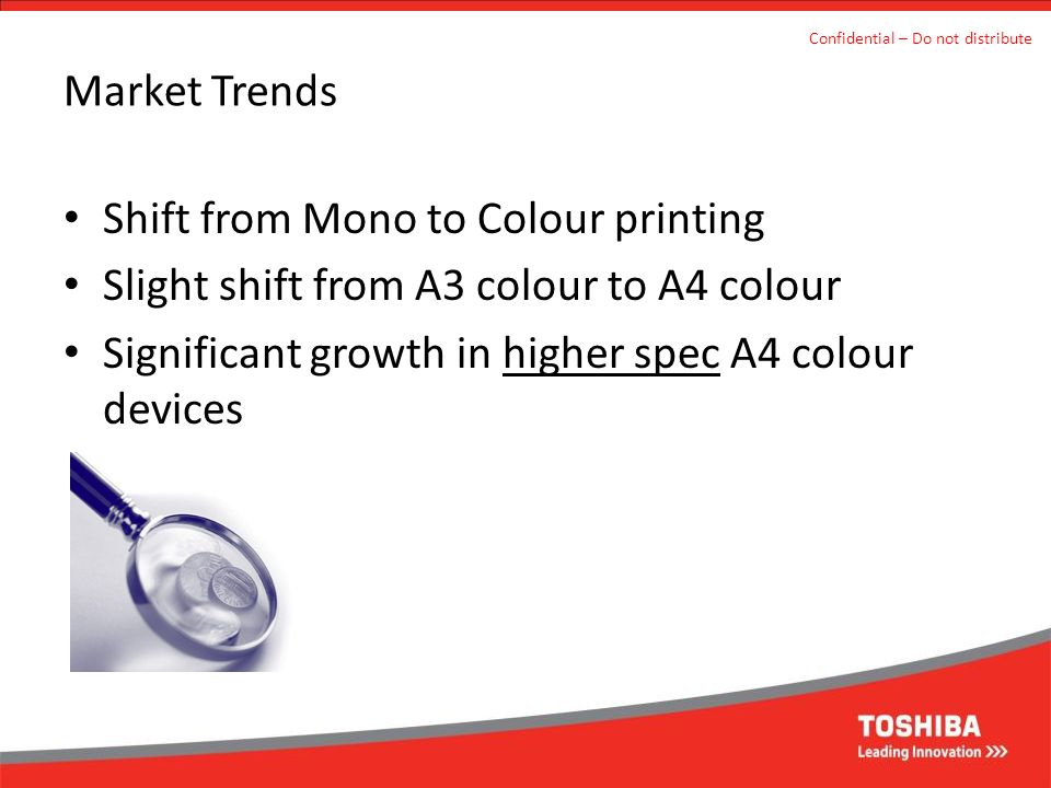 Shift from Mono to Colour printing