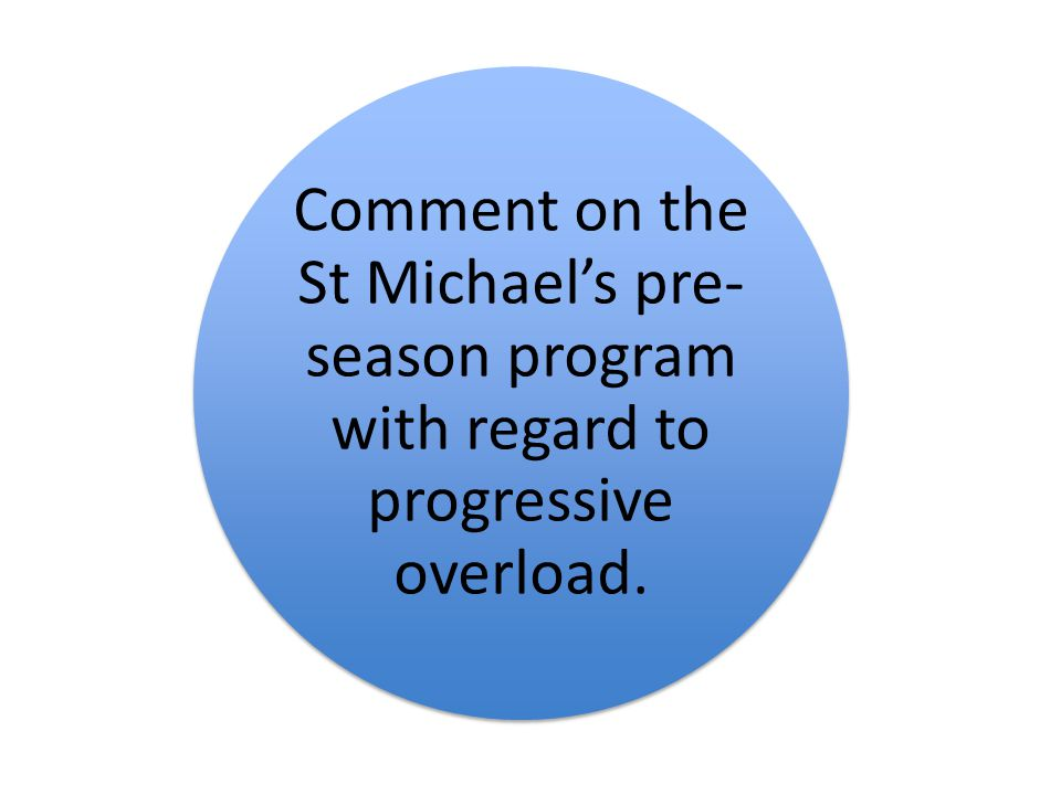 Comment on the St Michael's pre-season program with regard to progressive overload.