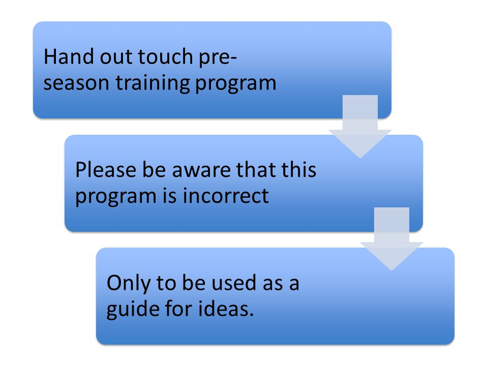 Hand out touch pre-season training program