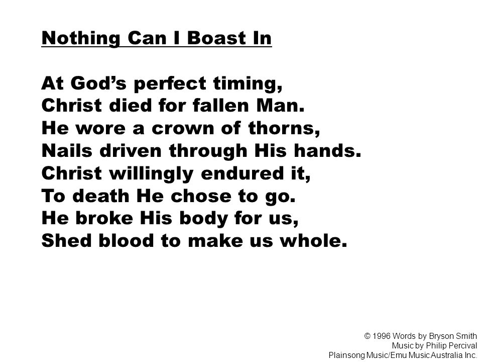 At God's perfect timing, Christ died for fallen Man.