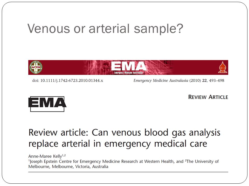Venous or arterial sample