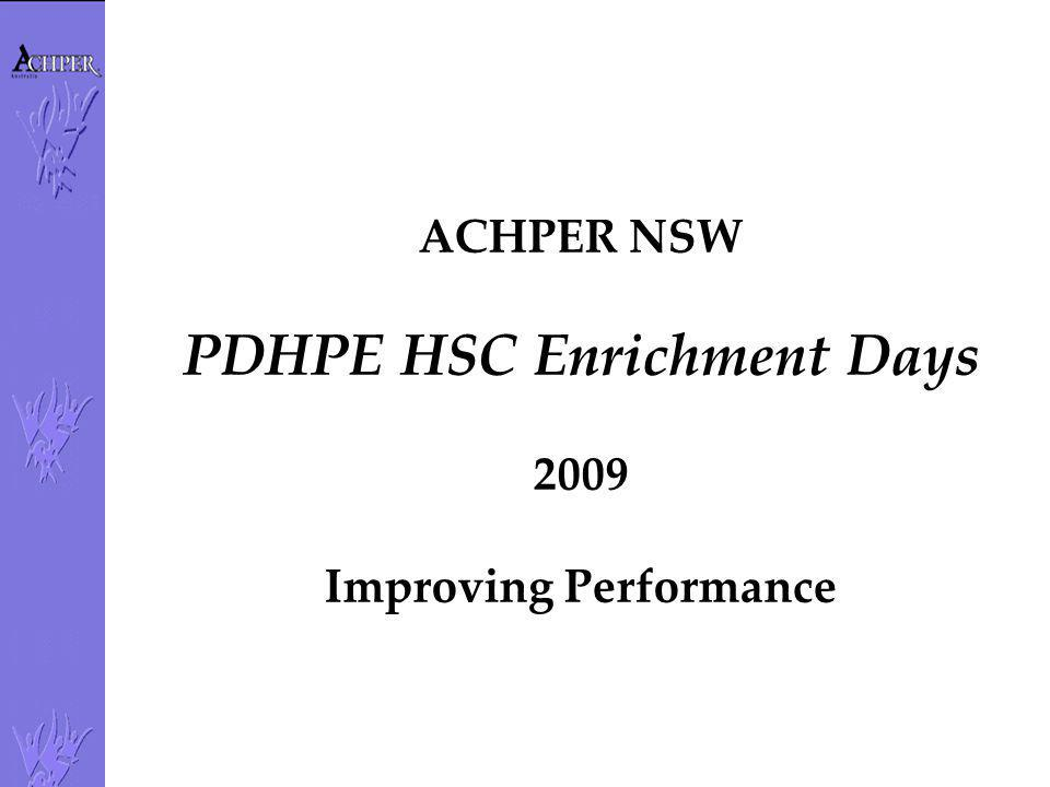 PDHPE HSC Enrichment Days Improving Performance