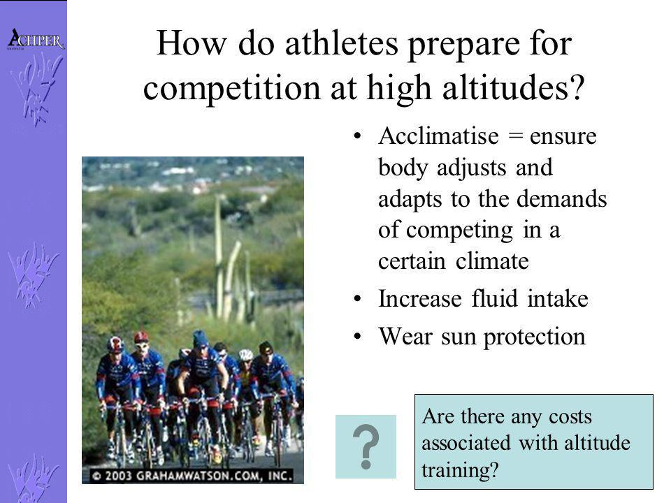 How do athletes prepare for competition at high altitudes