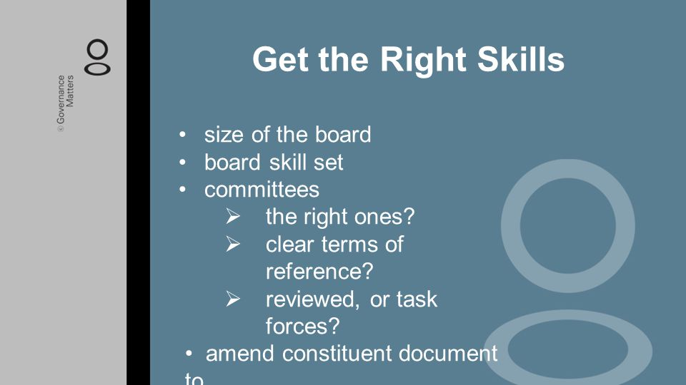 Get the Right Skills size of the board board skill set committees