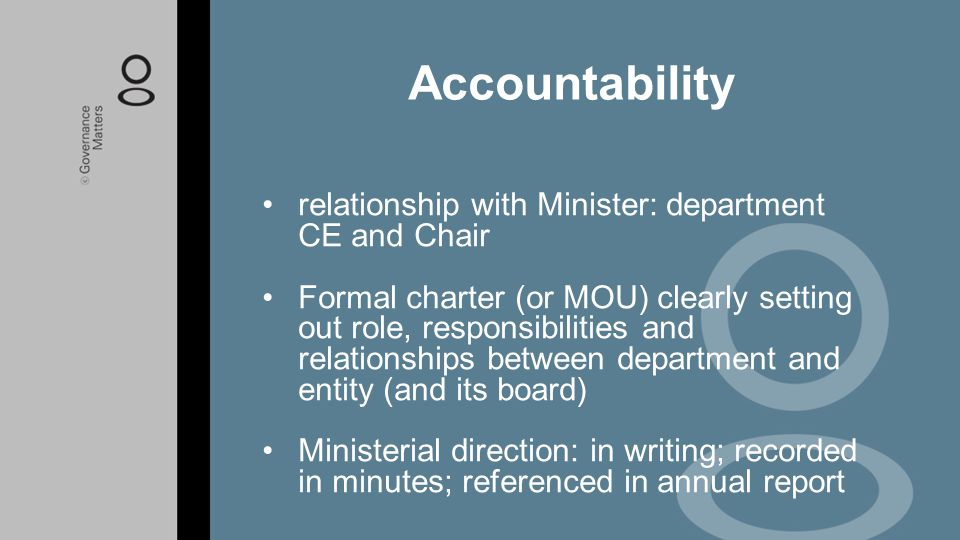Accountability relationship with Minister: department CE and Chair