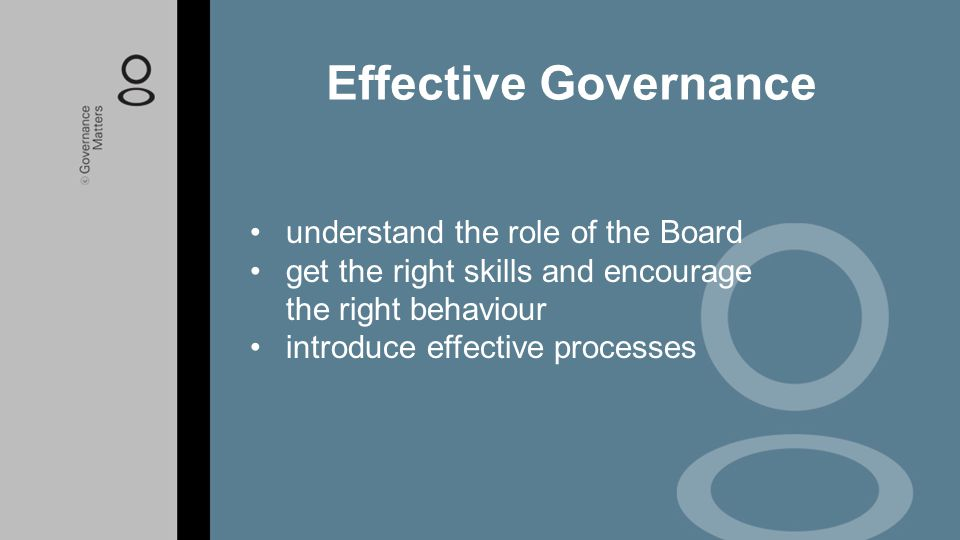 Effective Governance understand the role of the Board
