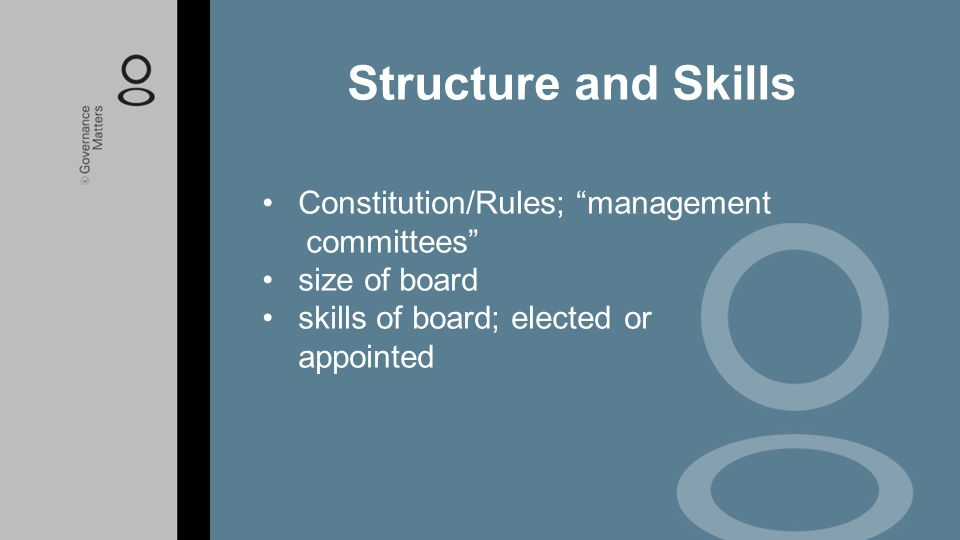 Structure and Skills Constitution/Rules; management committees