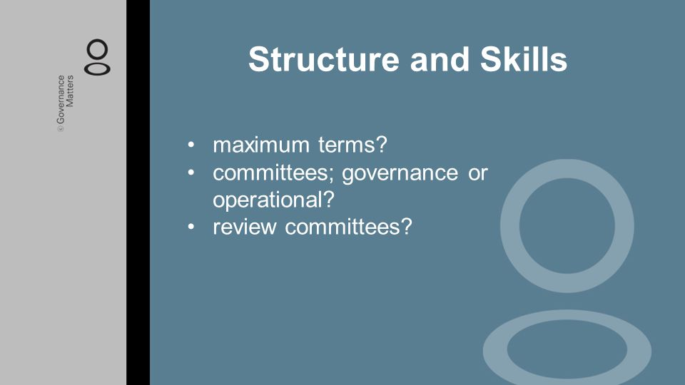 Structure and Skills maximum terms
