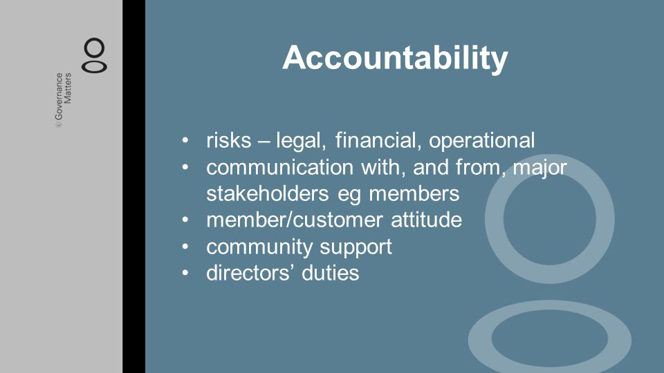 Accountability risks – legal, financial, operational