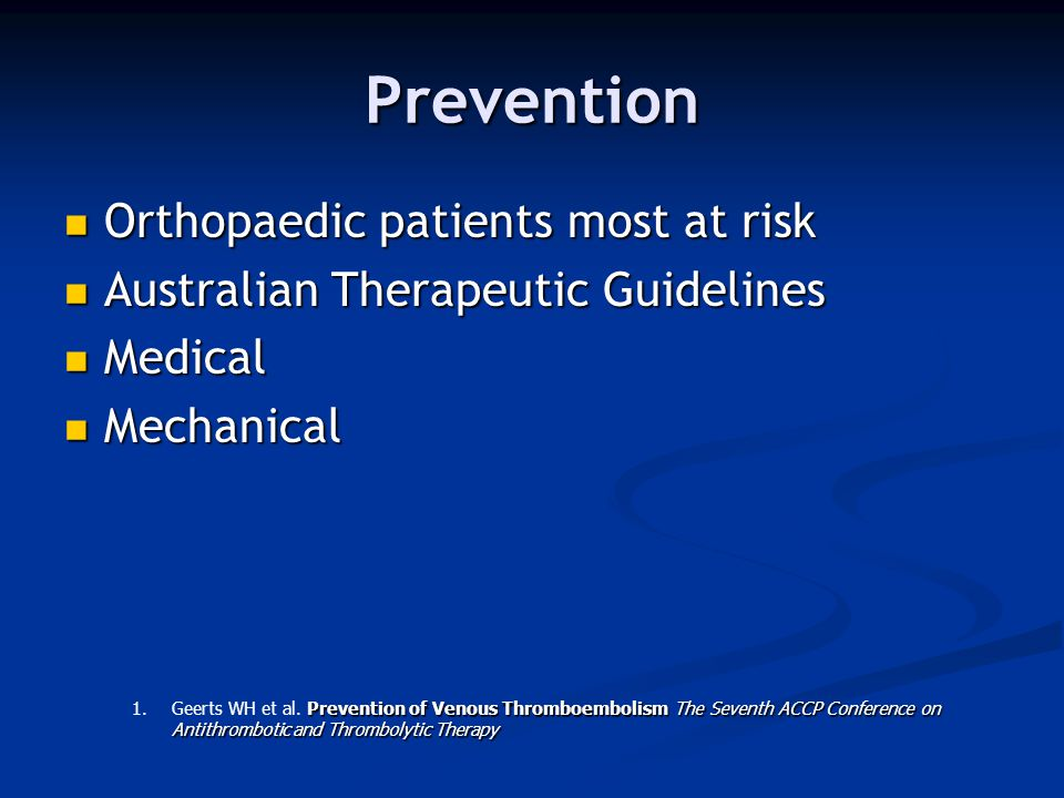 Prevention Orthopaedic patients most at risk