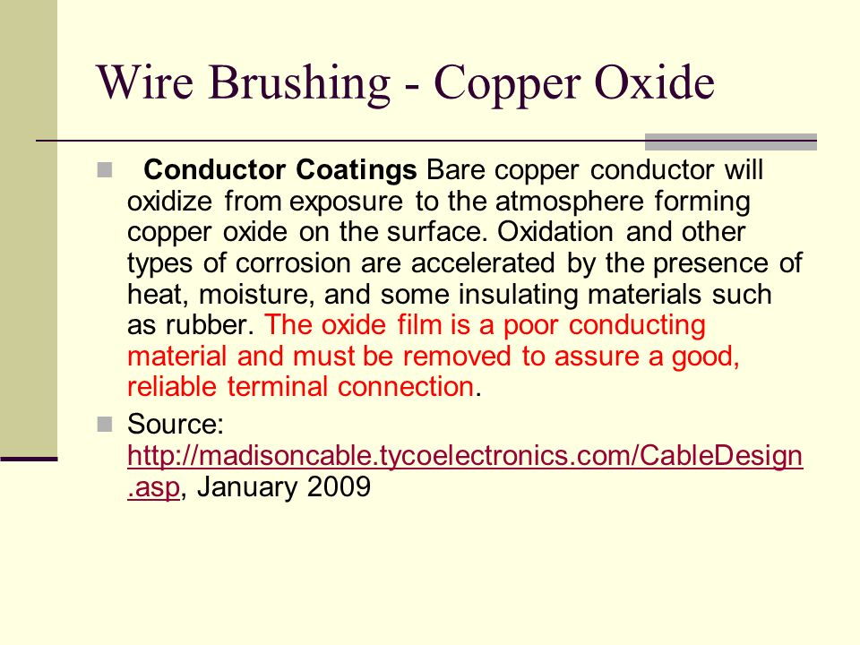 Wire Brushing - Copper Oxide