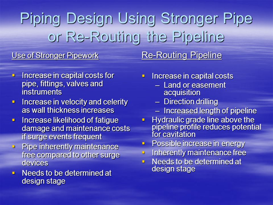 Piping Design Using Stronger Pipe or Re-Routing the Pipeline