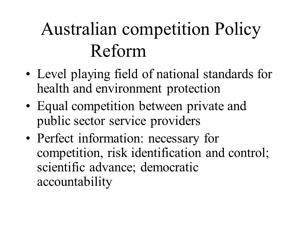 Australian competition Policy Reform