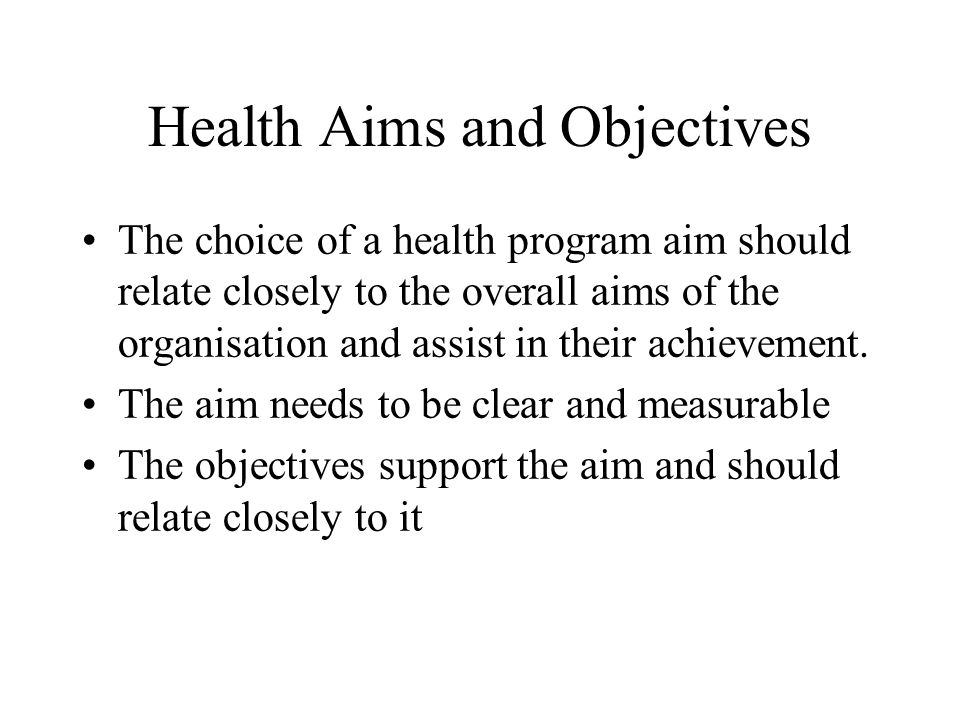 Health Aims and Objectives