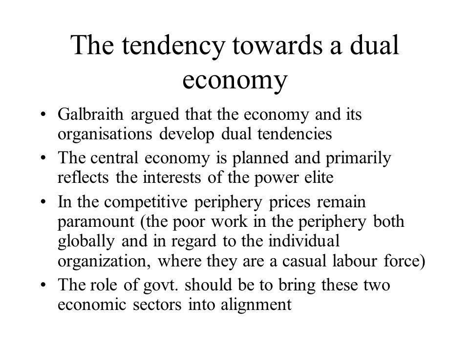 The tendency towards a dual economy