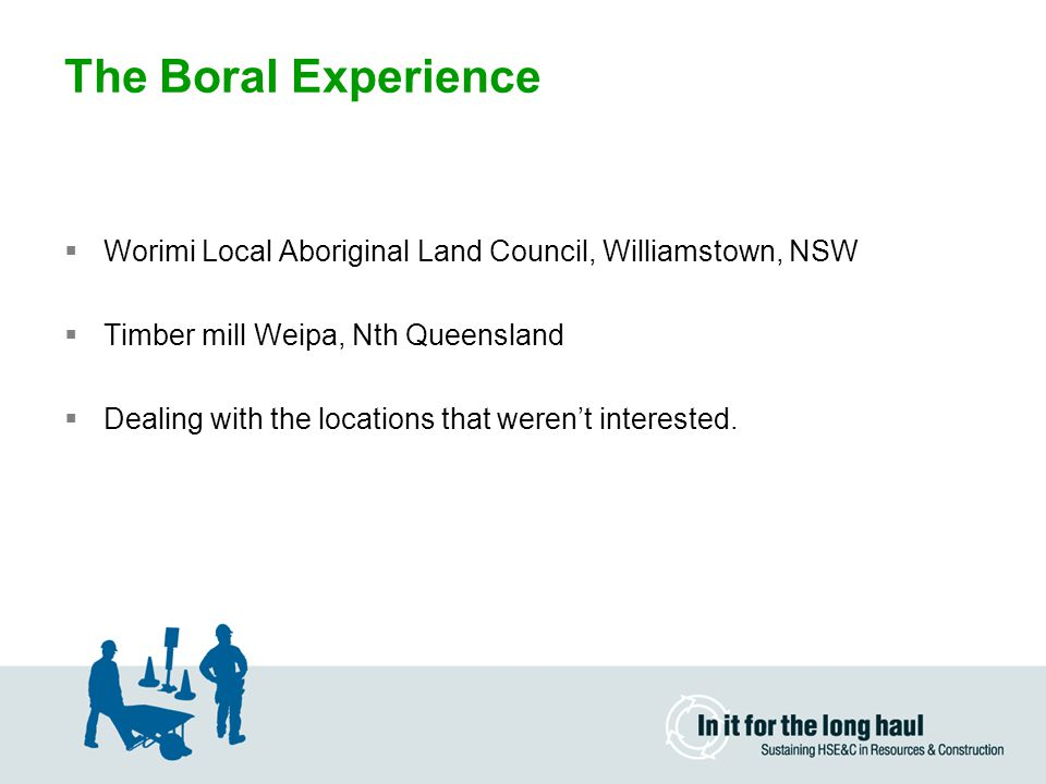The Boral Experience Worimi Local Aboriginal Land Council, Williamstown, NSW. Timber mill Weipa, Nth Queensland.