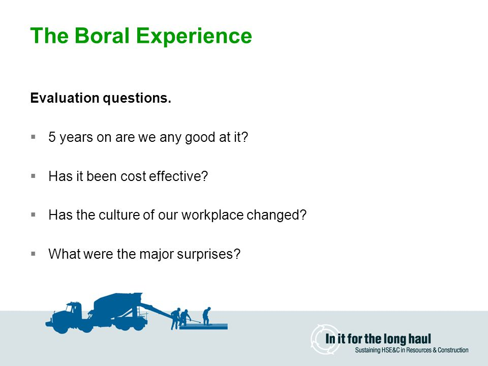 The Boral Experience Evaluation questions.