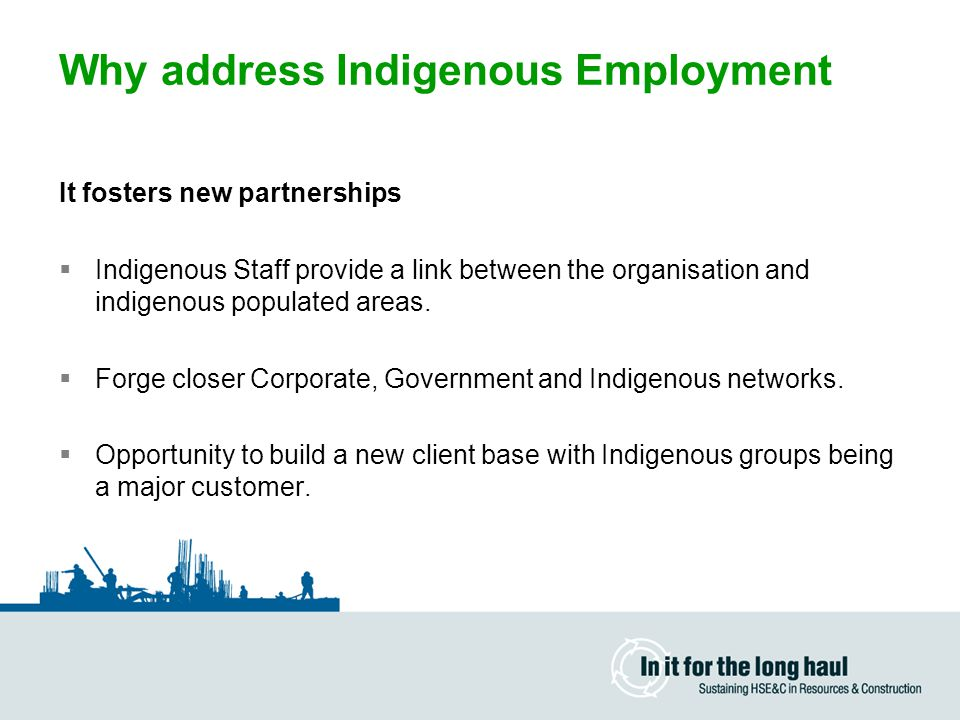 Why address Indigenous Employment