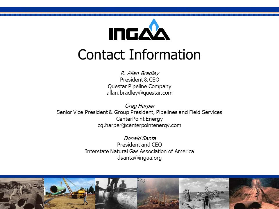 Contact Information R. Allan Bradley. President & CEO. Questar Pipeline Company. allan.bradley@questar.com.