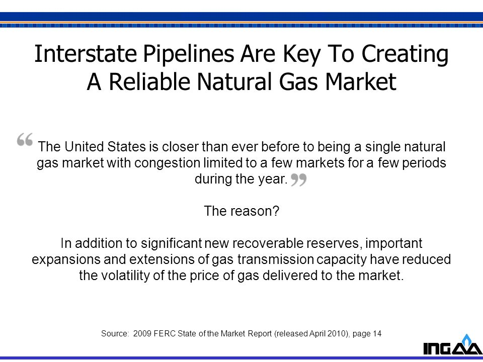 Interstate Pipelines Are Key To Creating A Reliable Natural Gas Market