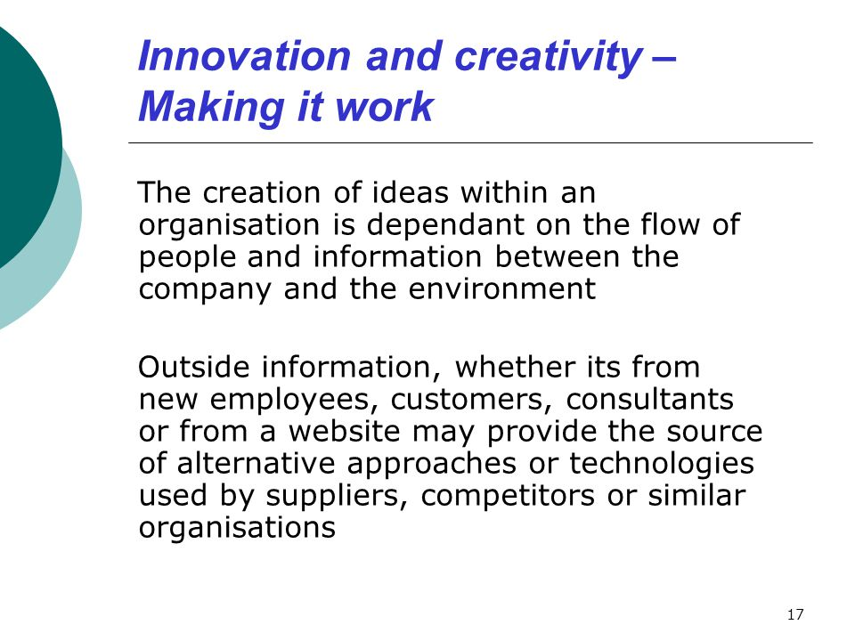 Innovation and creativity – Making it work