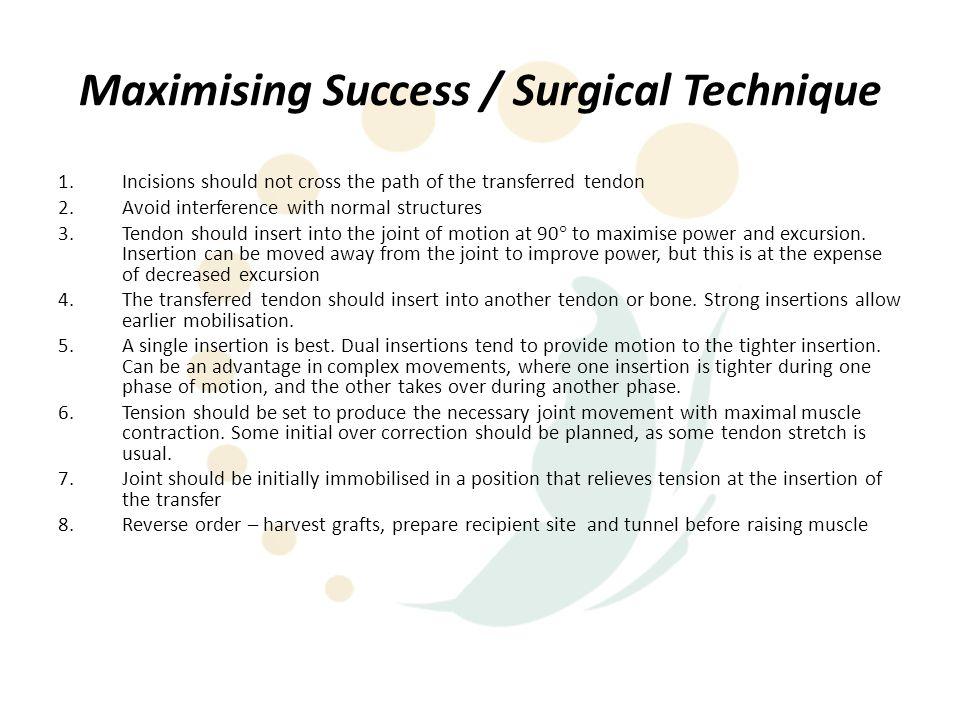 Maximising Success / Surgical Technique