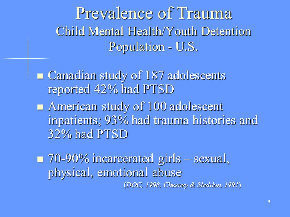 Prevalence of Trauma Child Mental Health/Youth Detention Population - U.S.
