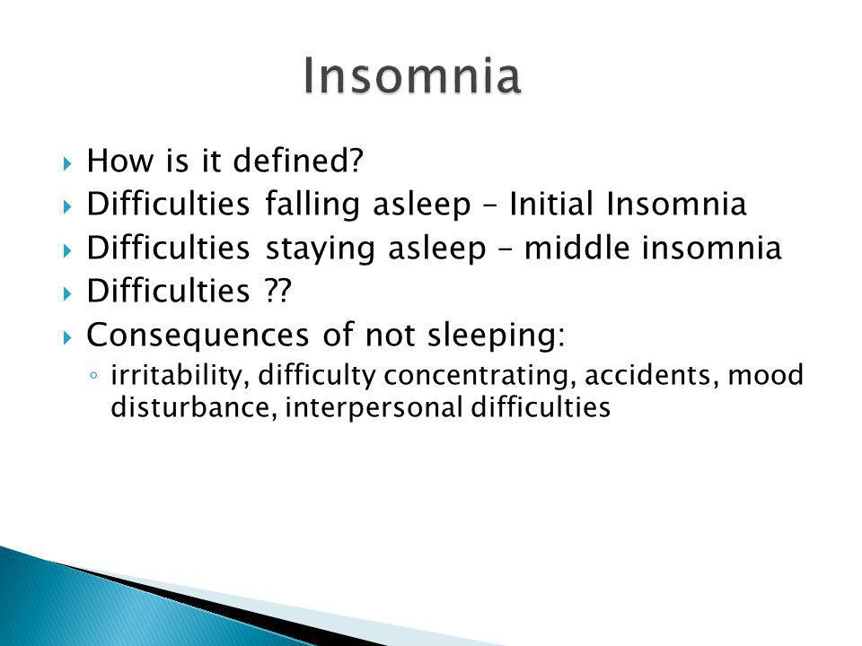 Insomnia How is it defined
