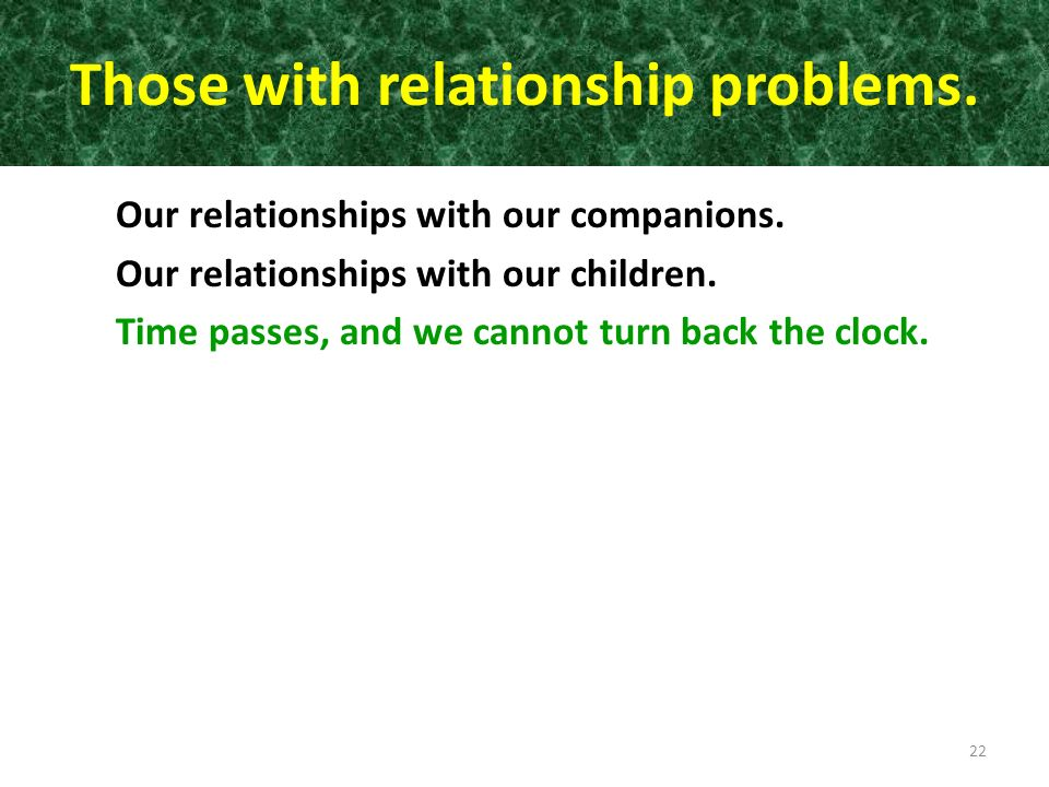 Those with relationship problems.