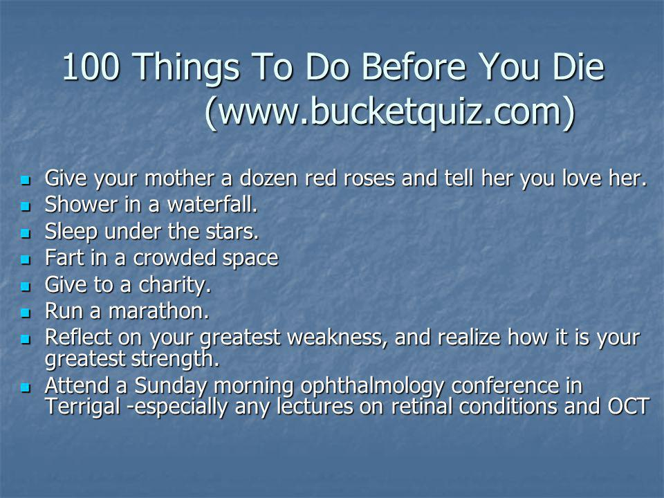100 Things To Do Before You Die (www.bucketquiz.com)