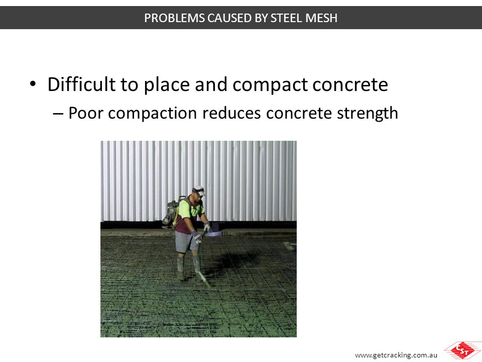 PROBLEMS CAUSED BY STEEL MESH