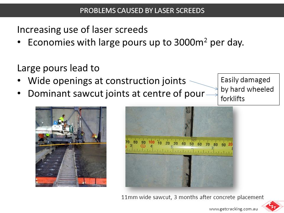 PROBLEMS CAUSED BY LASER SCREEDS