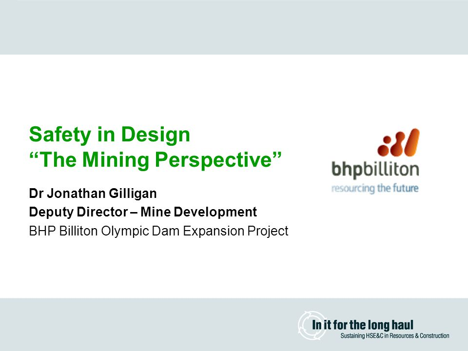Safety in Design The Mining Perspective