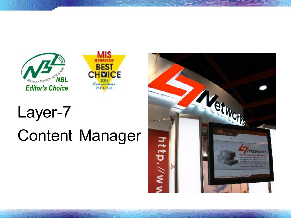 Layer-7 Content Manager