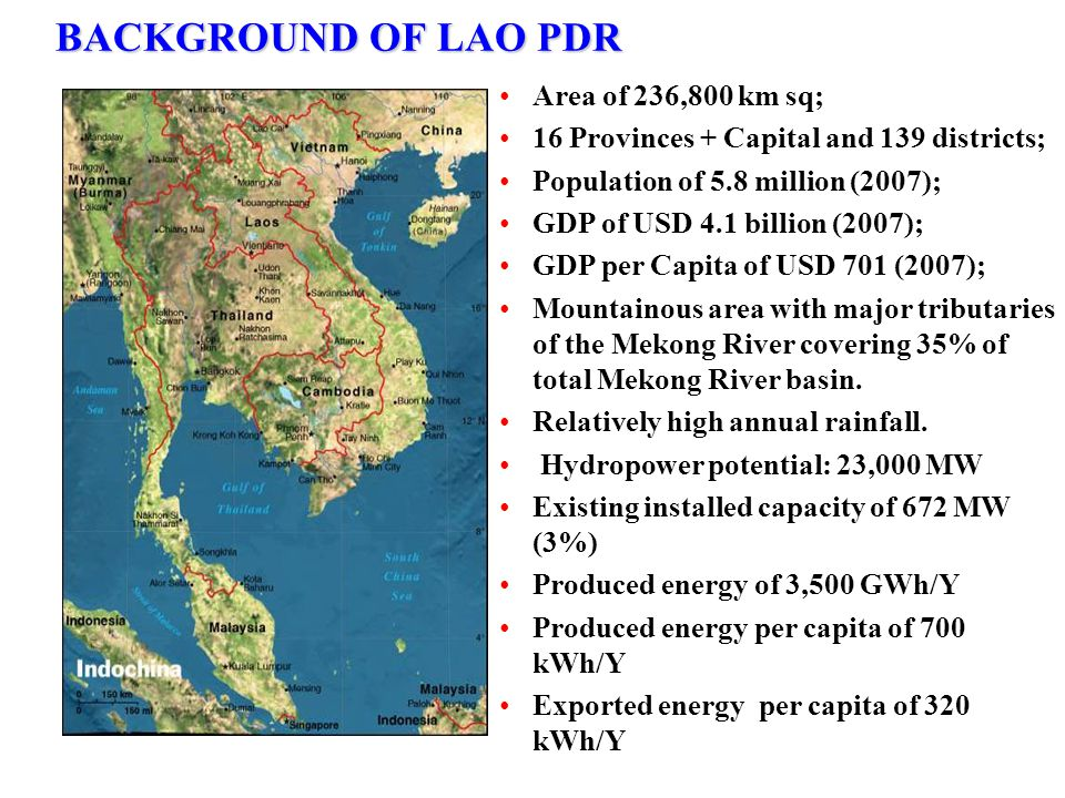 BACKGROUND OF LAO PDR Area of 236,800 km sq;