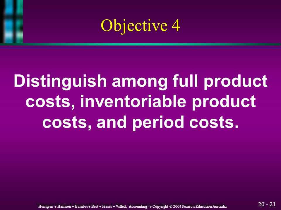 Distinguish among full product costs, inventoriable product