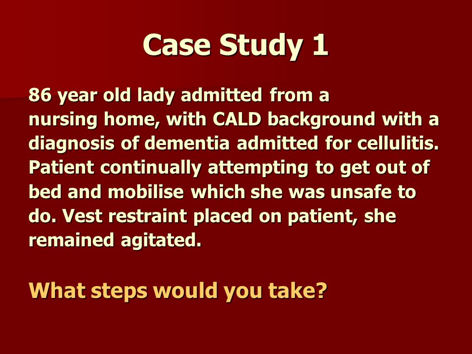 Case Study 1 What steps would you take