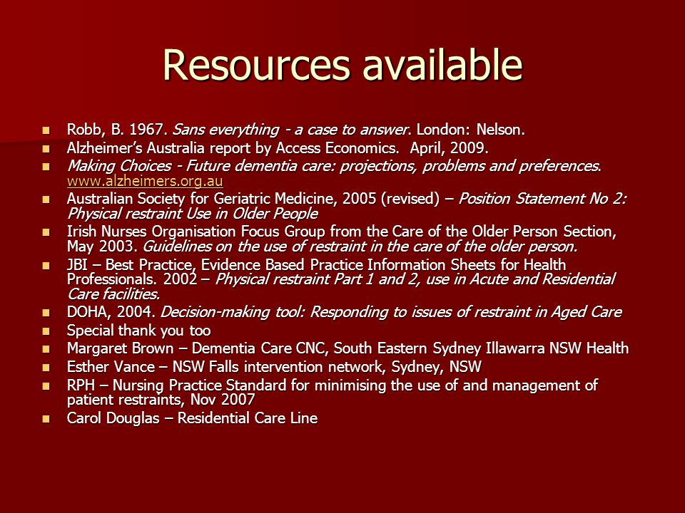 Resources available Robb, B. 1967. Sans everything - a case to answer. London: Nelson.