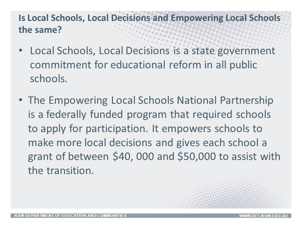 Is Local Schools, Local Decisions and Empowering Local Schools the same