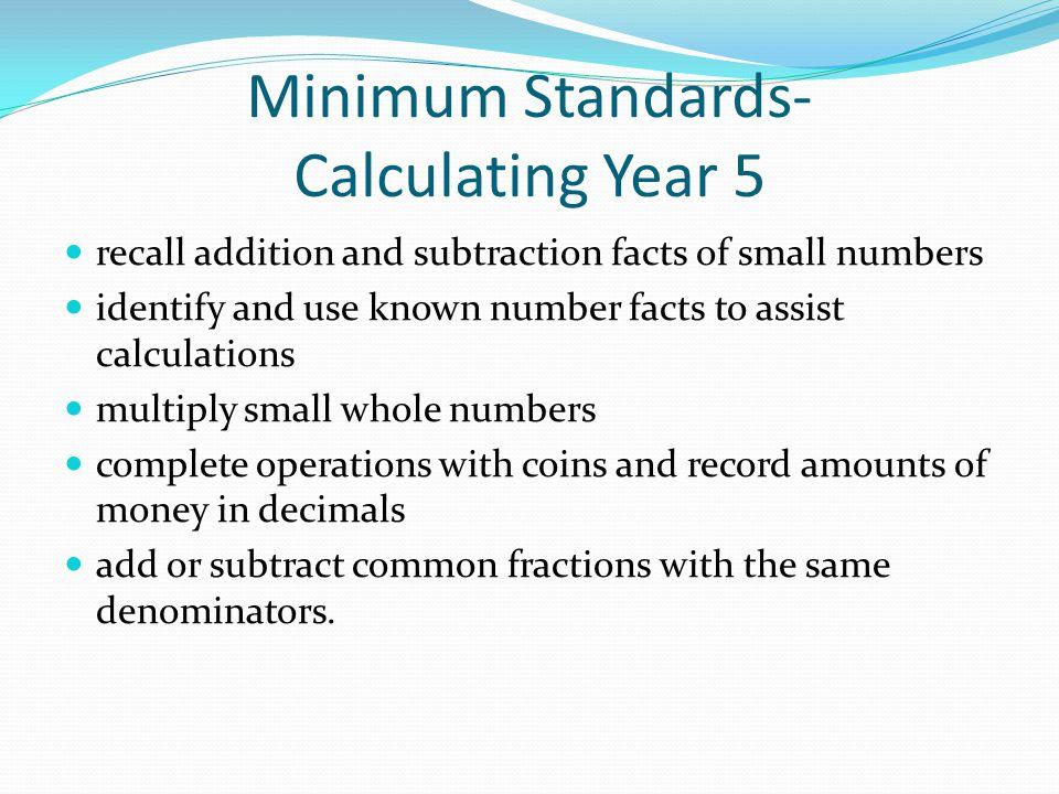 Minimum Standards- Calculating Year 5