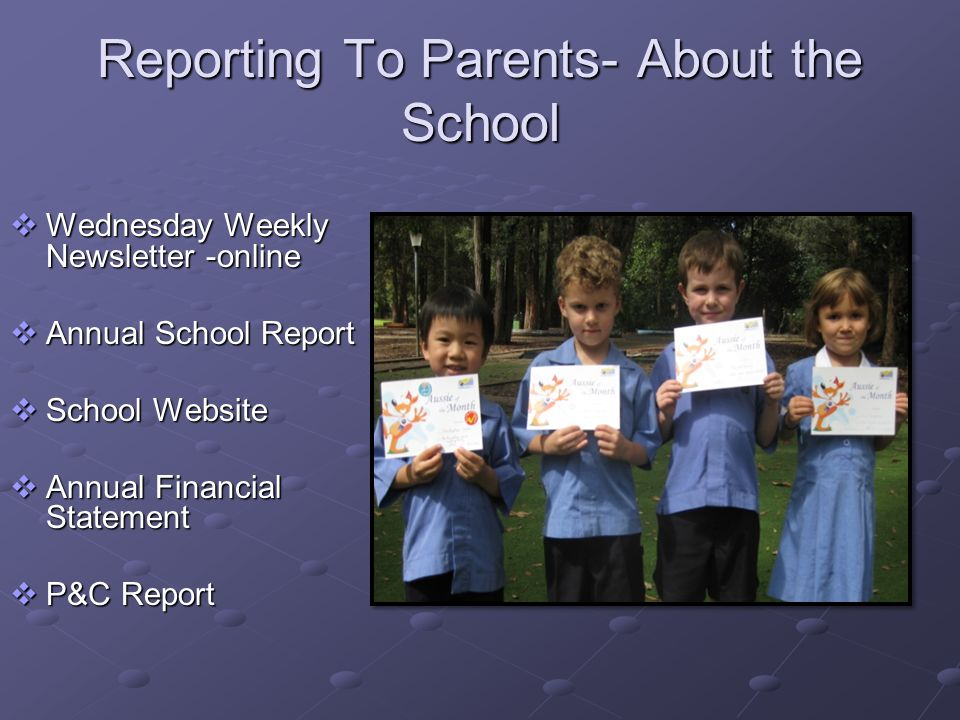 Reporting To Parents- About the School