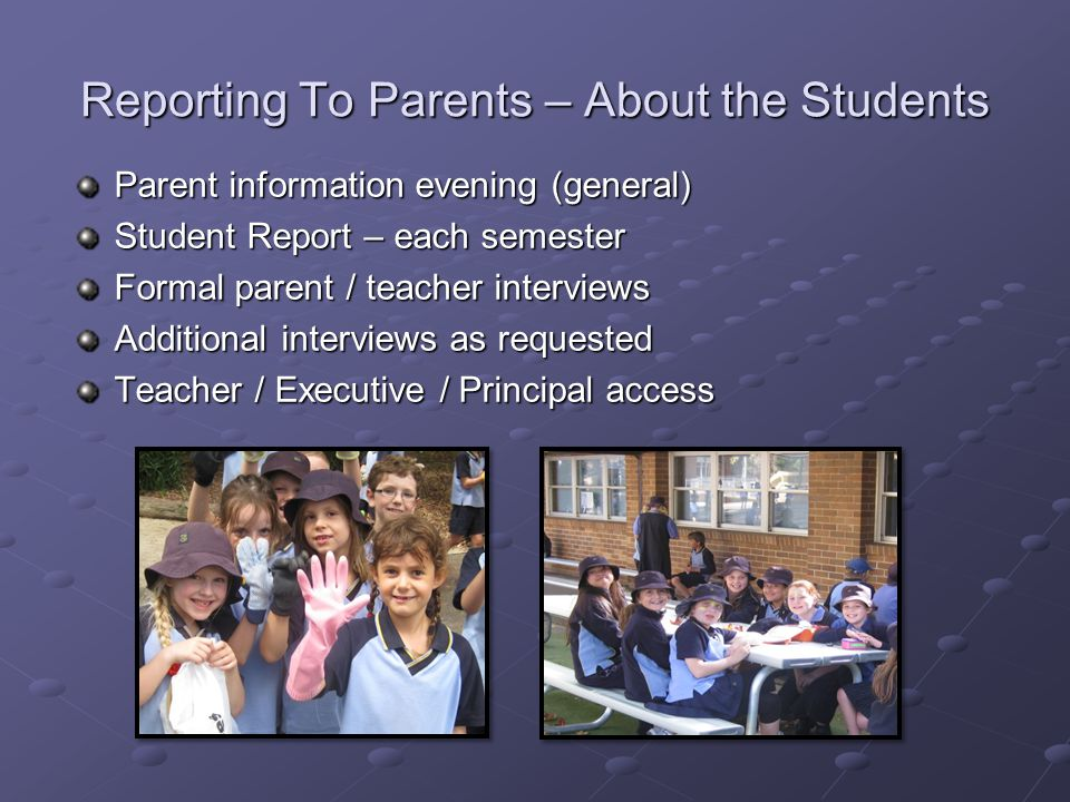 Reporting To Parents – About the Students