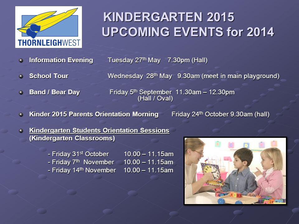 KINDERGARTEN 2015 UPCOMING EVENTS for 2014