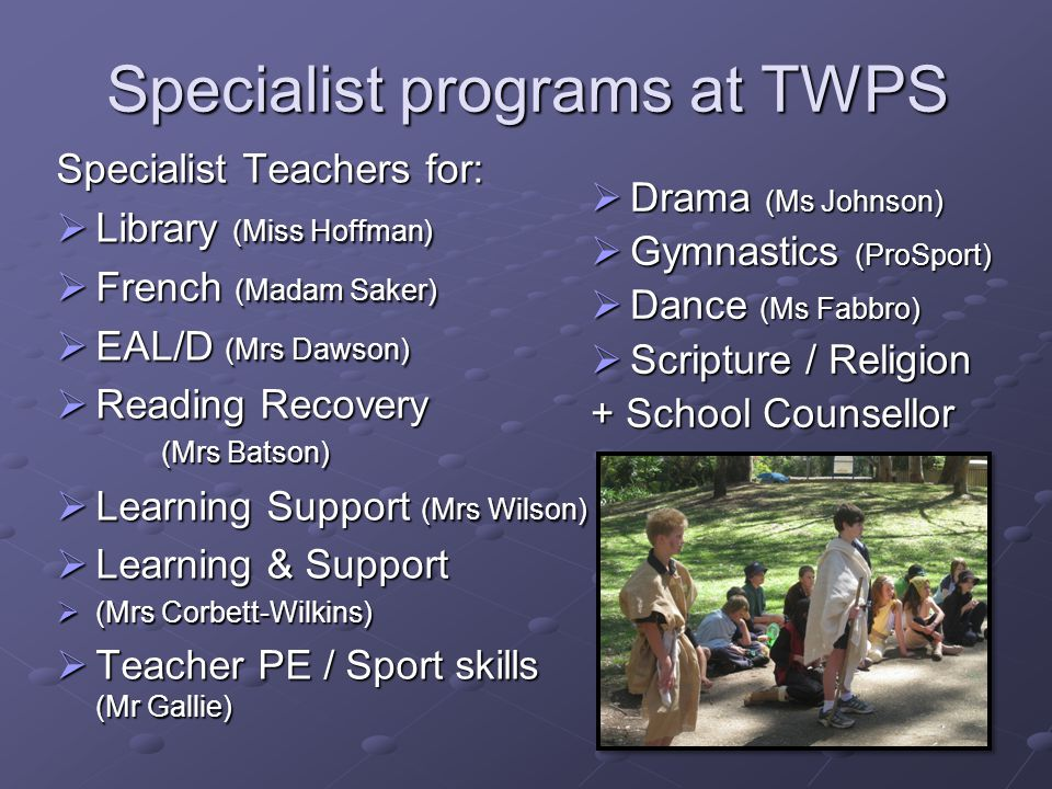 Specialist programs at TWPS
