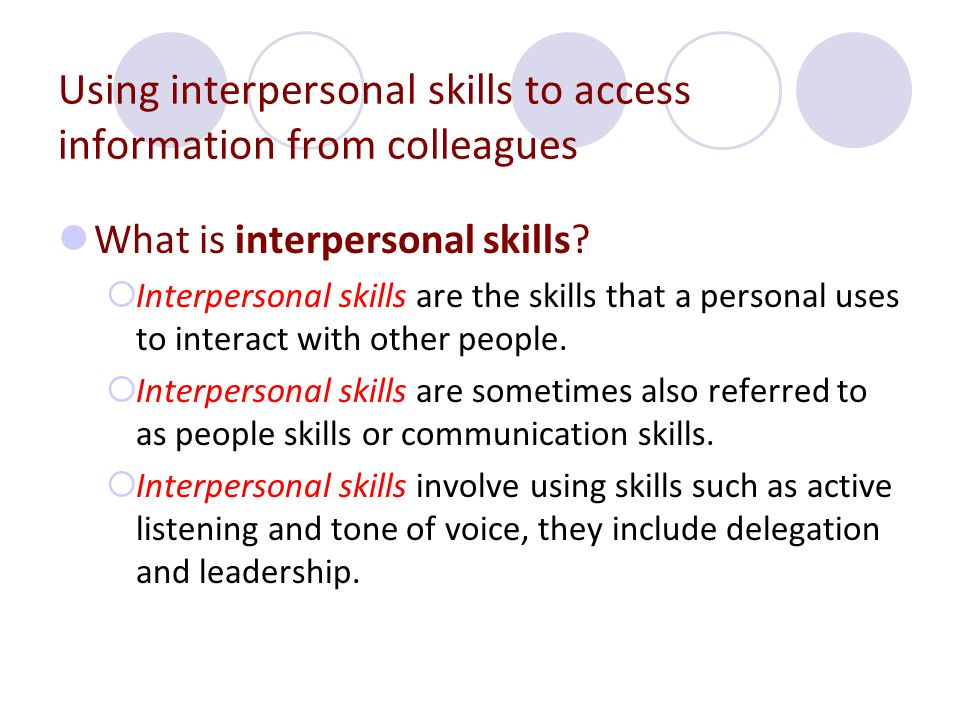 Using interpersonal skills to access information from colleagues