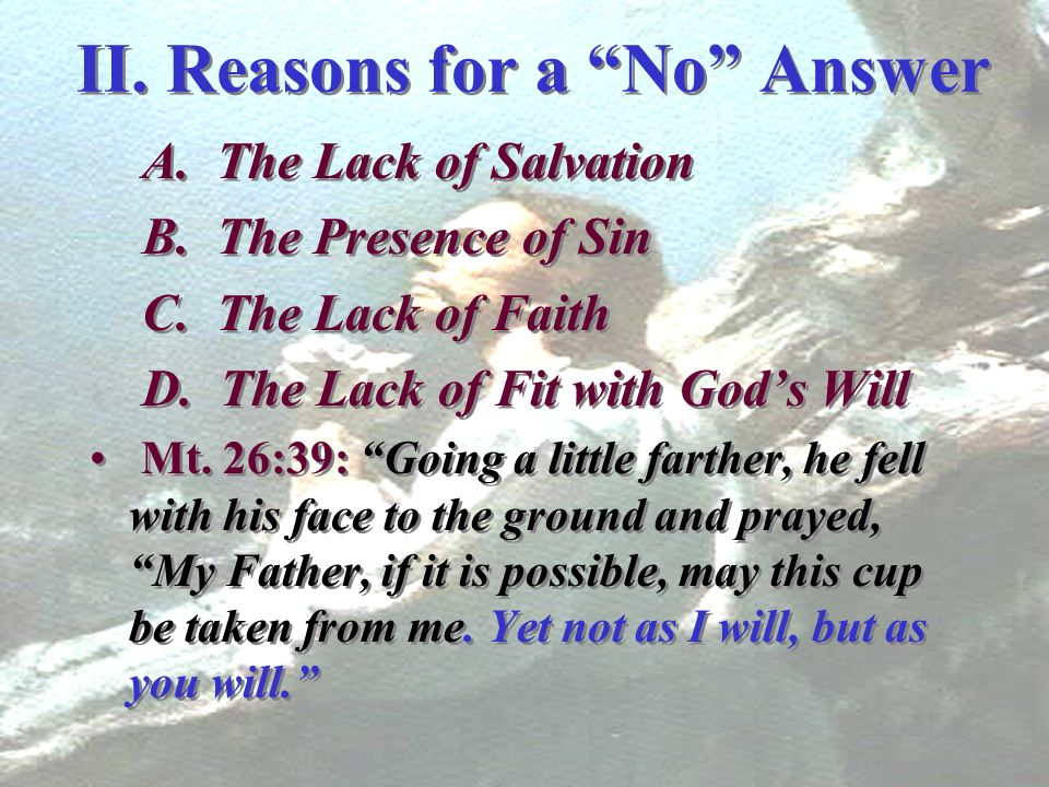 II. Reasons for a No Answer