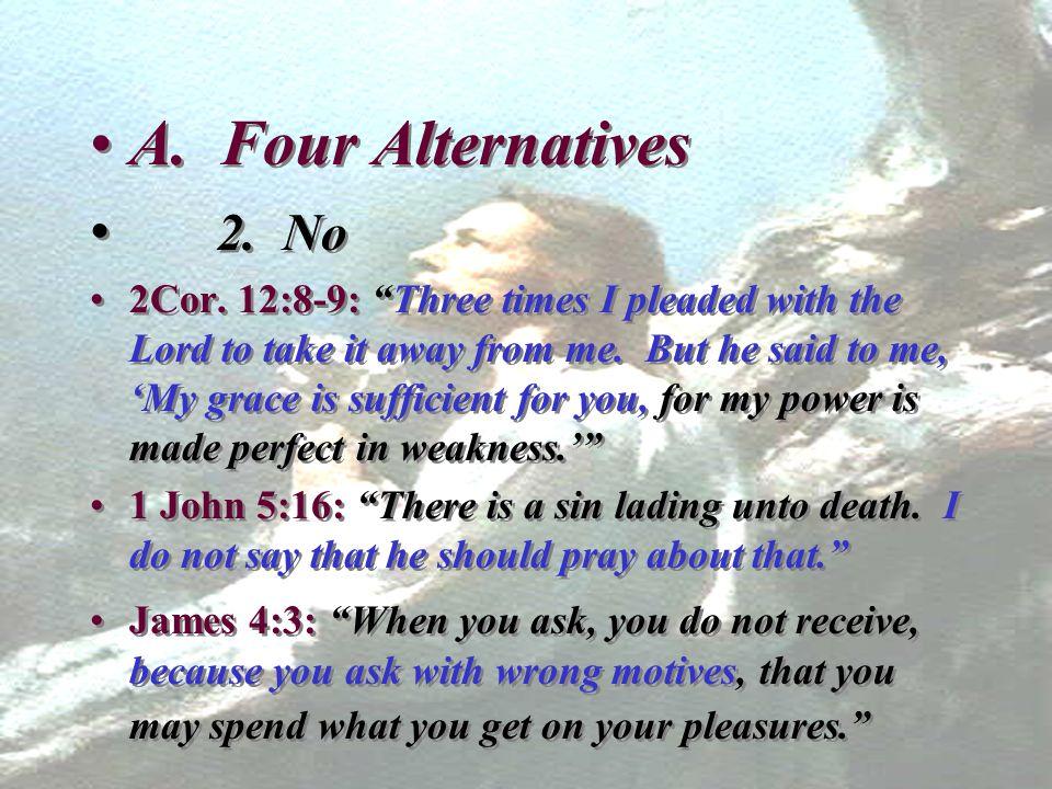 A. Four Alternatives 2. No.