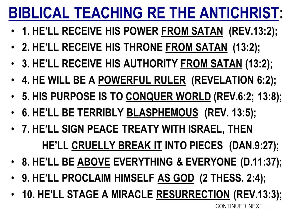 BIBLICAL TEACHING RE THE ANTICHRIST: